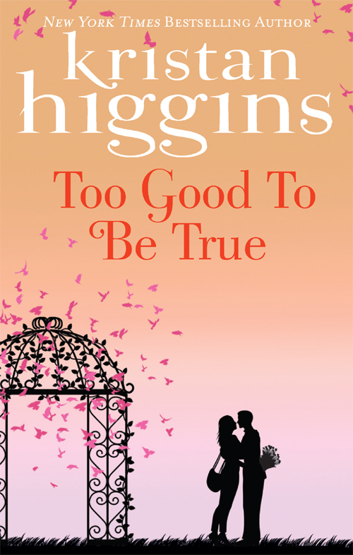 Kristan Higgins Too Good to Be True крышка сиденье ifo special дюропласт микролифт rp706011300