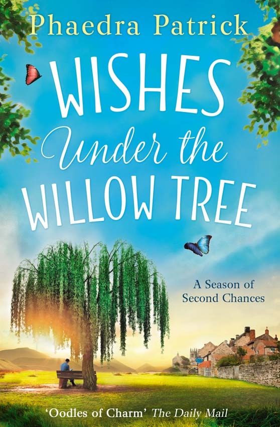 Phaedra Patrick Wishes Under The Willow Tree: The feel-good book of 2018 the good mother