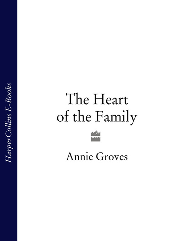 Annie Groves The Heart of the Family annie groves london belles