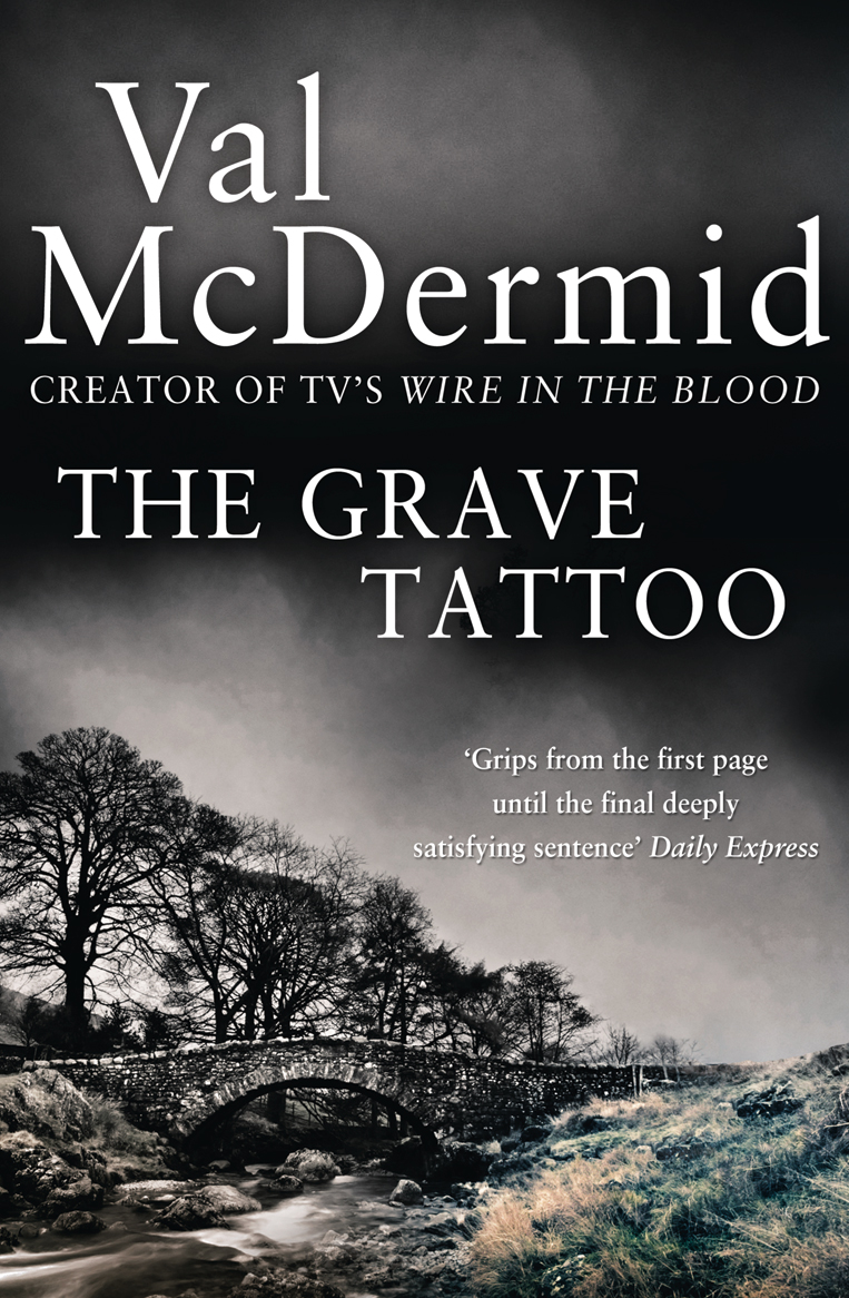 Val McDermid The Grave Tattoo grave matters