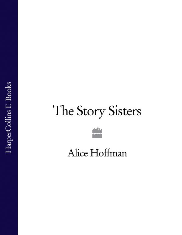 Alice Hoffman The Story Sisters пальто alix story alix story mp002xw13vuo
