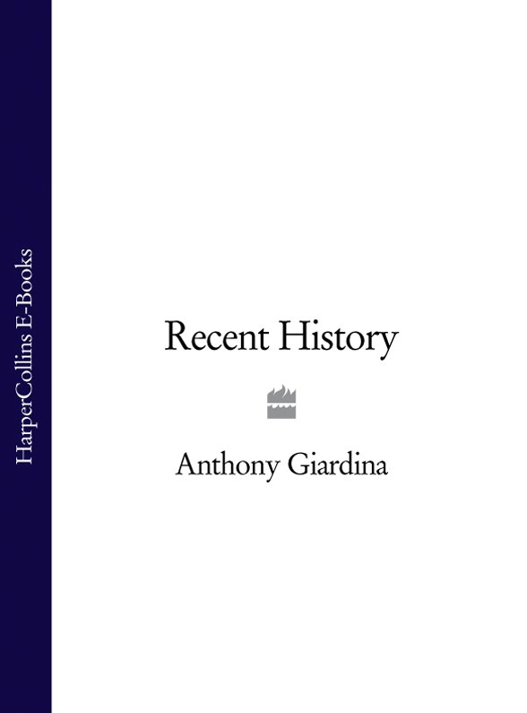 Anthony Giardina Recent History цена