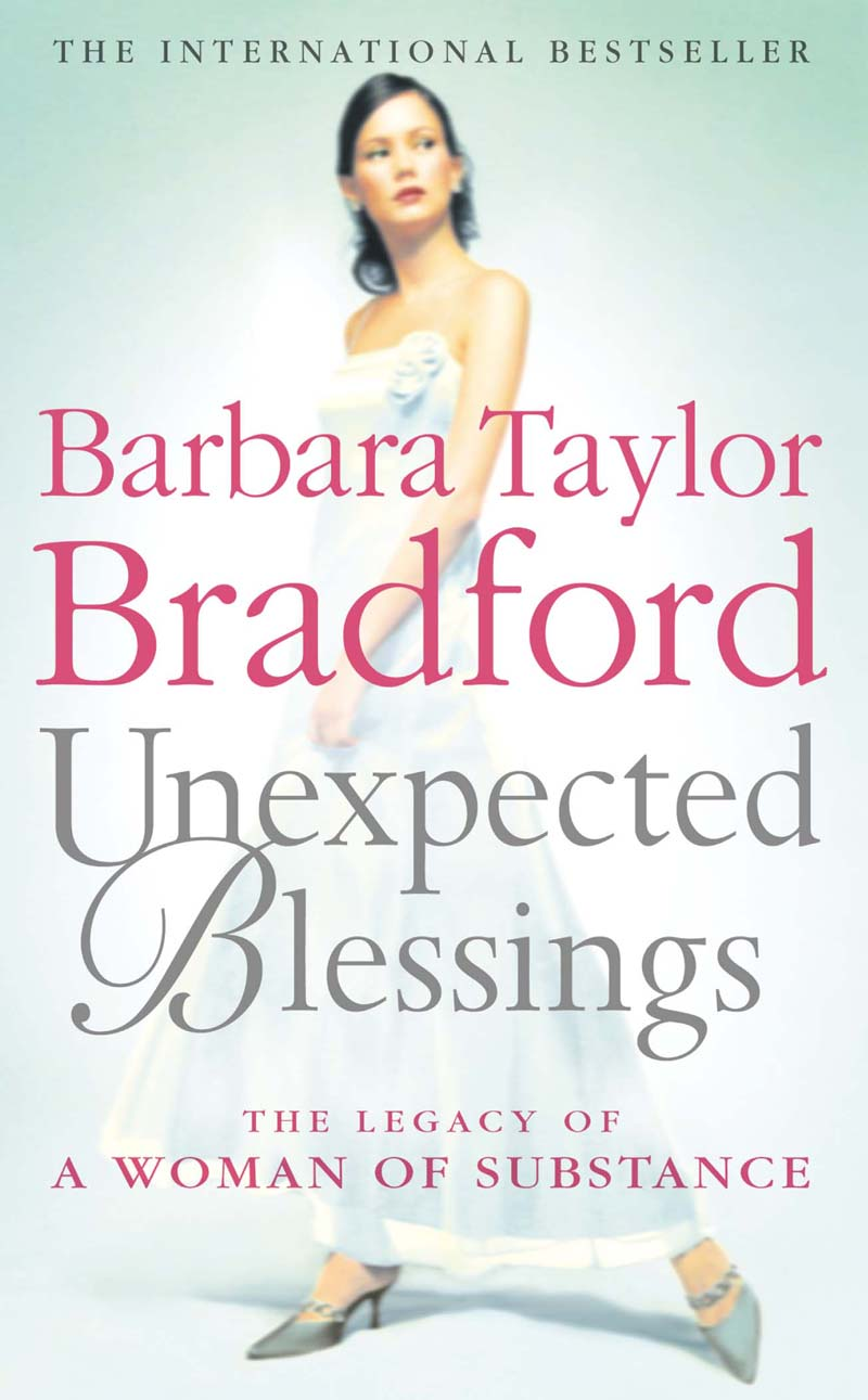 Barbara Taylor Bradford Unexpected Blessings barbara taylor bradford three weeks in paris