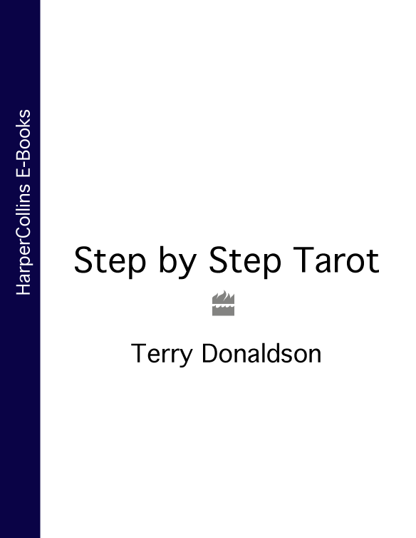 Terry Donaldson Step by Step Tarot