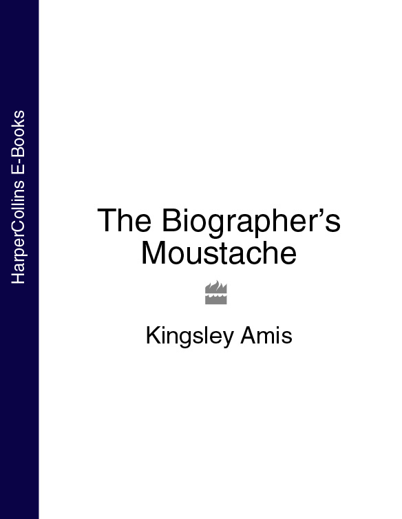 Kingsley Amis The Biographer's Moustache ernest seton thompson the biography of a grizzly