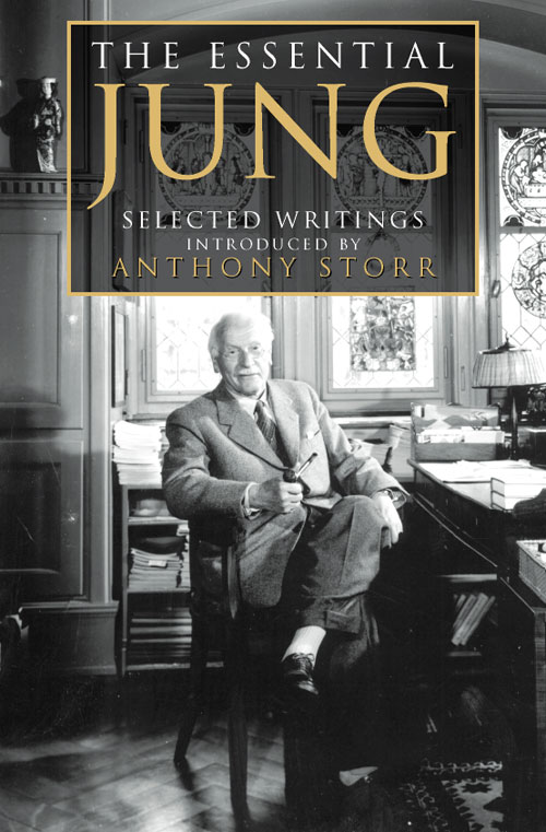 Anthony Storr The Essential Jung: Selected Writings the sorrows of young werther and selected writings