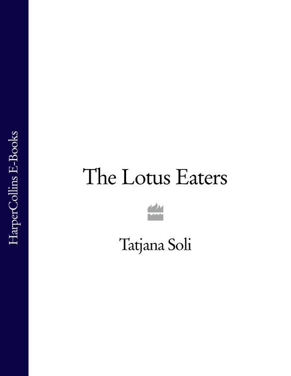 Tatjana Soli The Lotus Eaters