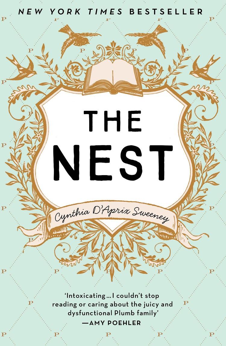 Cynthia Sweeney D'Aprix The Nest: America's hottest new bestseller все цены