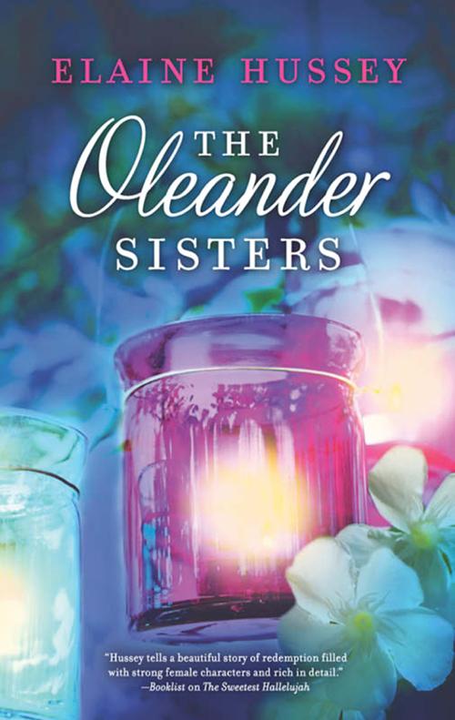 цена Elaine Hussey The Oleander Sisters онлайн в 2017 году