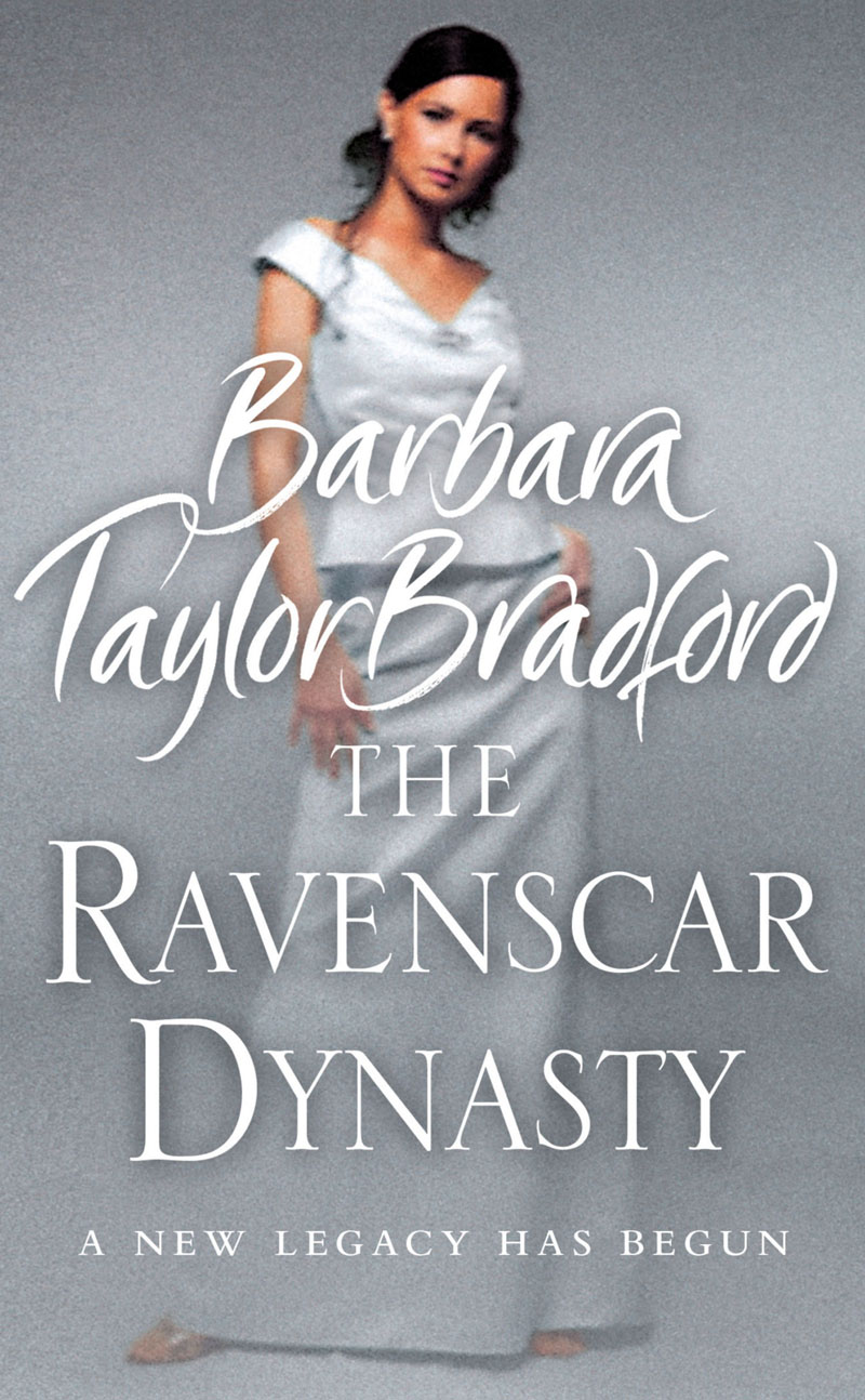 Barbara Taylor Bradford The Ravenscar Dynasty barbara taylor bradford angel