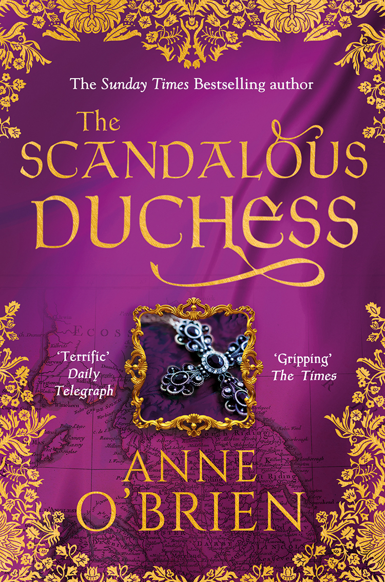 Anne O'Brien The Scandalous Duchess