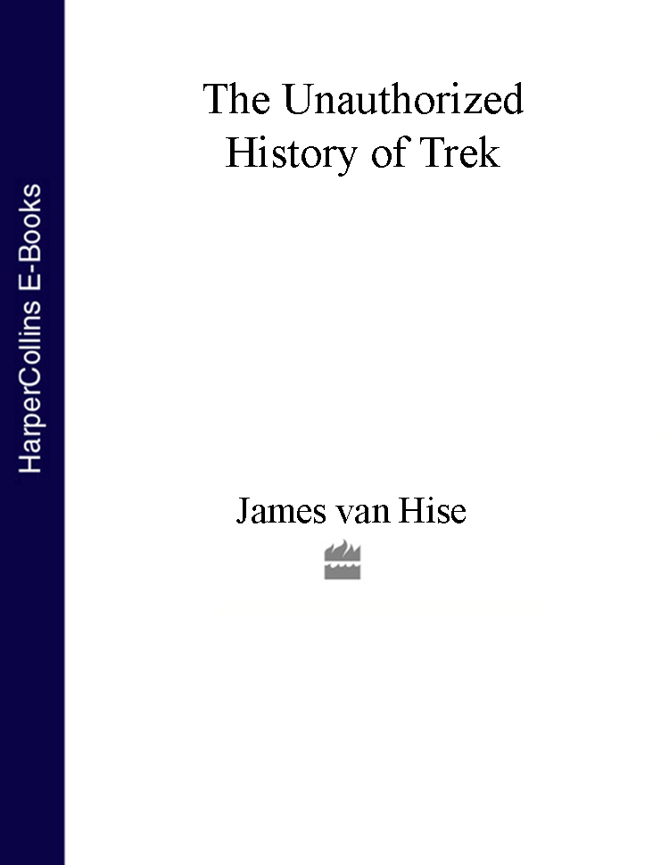 James Hise van The Unauthorized History of Trek