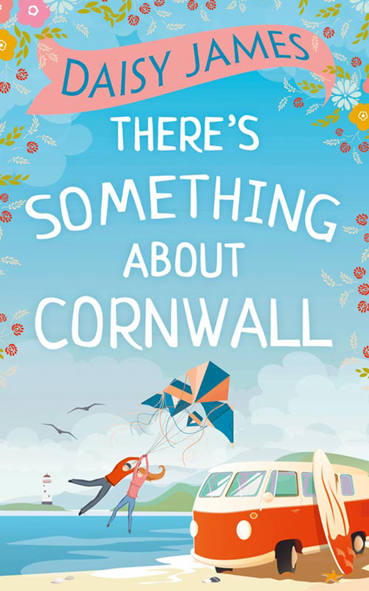 Daisy James There's Something About Cornwall james h daisy miller