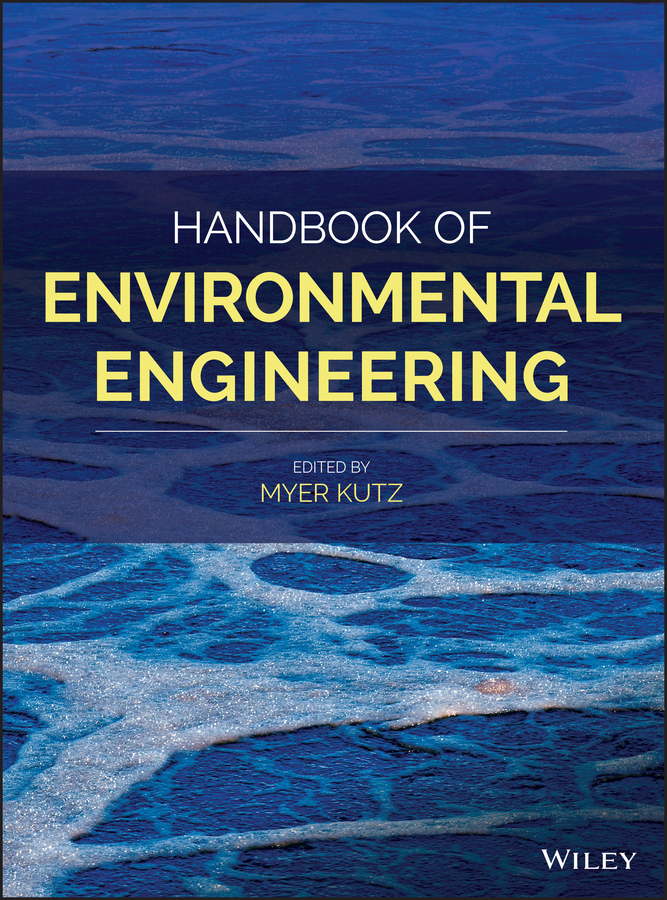 Myer Kutz Handbook of Environmental Engineering