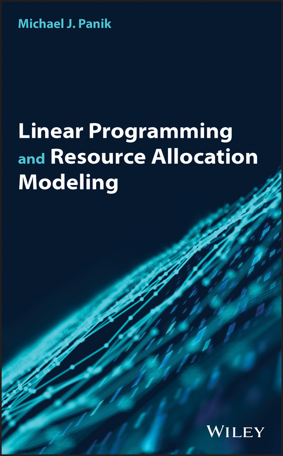 Michael Panik J. Linear Programming and Resource Allocation Modeling цена и фото