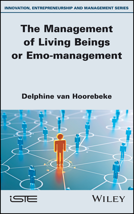 купить Delphine Hoorebeke Van The Management of Living Beings or Emo-management онлайн