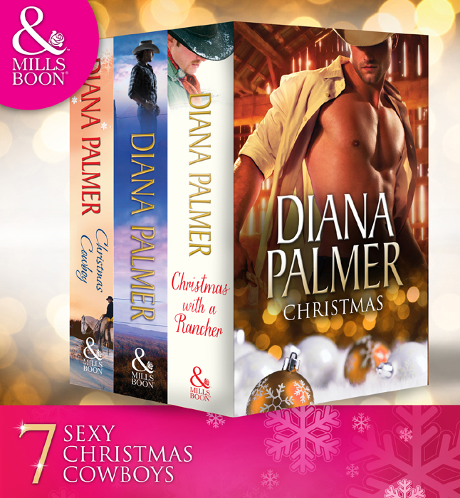 Diana Palmer Diana Palmer Christmas Collection: The Rancher / Christmas Cowboy / A Man of Means / True Blue / Carrera's Bride / Will of Steel / Winter Roses no one the scarred page of smiles