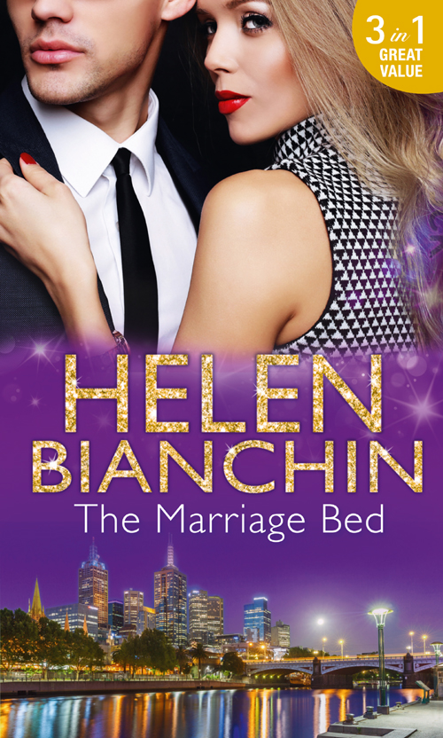 HELEN BIANCHIN The Marriage Bed: An Ideal Marriage? / The Marriage Campaign / The Bridal Bed helen bianchin the marriage campaign