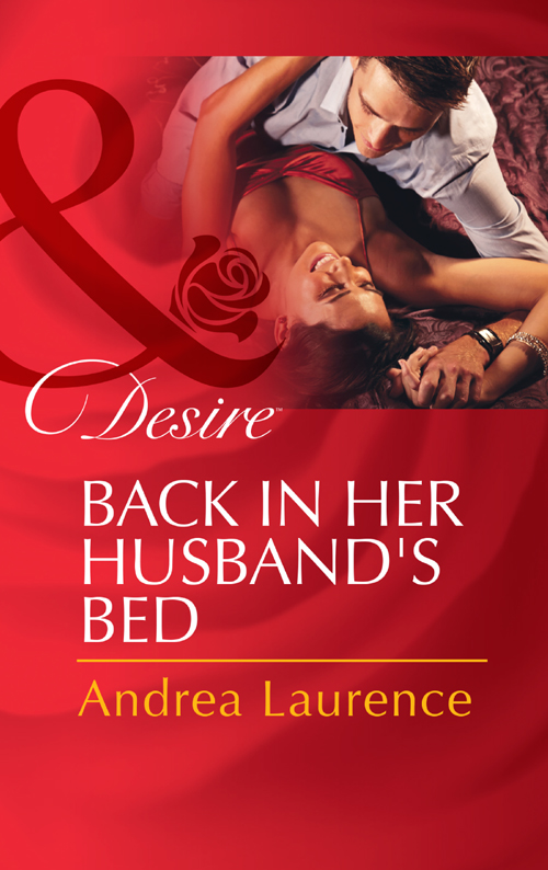 Andrea Laurence Back in Her Husband's Bed bronwyn jameson back in fortune s bed