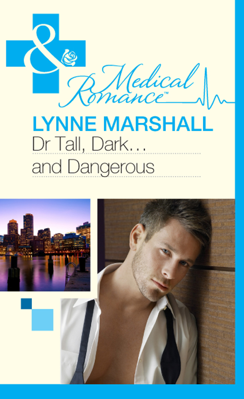 Lynne Marshall Dr Tall, Dark...and Dangerous? tall dark and texan