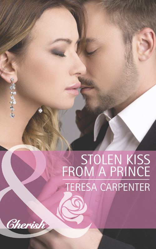 Teresa Carpenter Stolen Kiss From a Prince елена чекулаева stolen lives