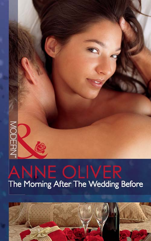 Anne Oliver The Morning After The Wedding Before все цены