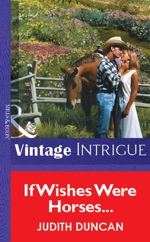 Judith Duncan If Wishes Were Horses... w kinsella p if wishes were horses