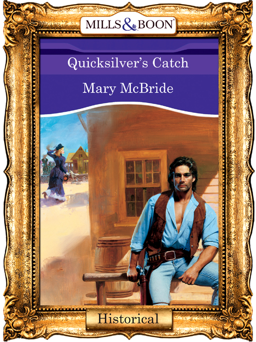 Mary McBride Quicksilver's Catch