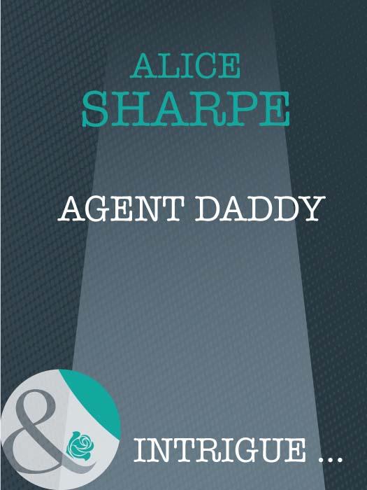 Alice Sharpe Agent Daddy