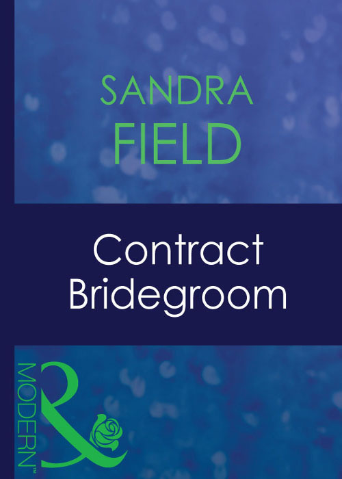 Sandra Field Contract Bridegroom