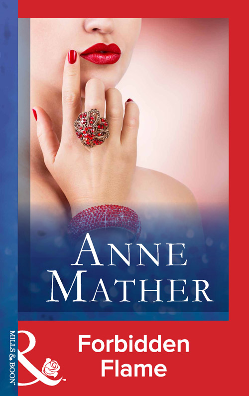 Anne Mather Forbidden Flame anne mather for the love of sara