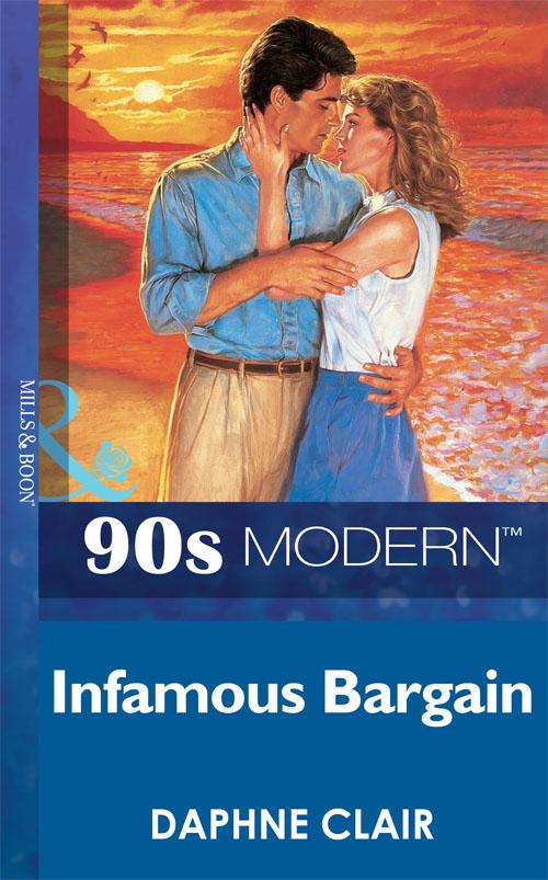 Daphne Clair Infamous Bargain the financier