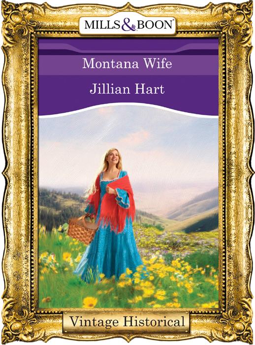 Jillian Hart Montana Wife jillian hart a love worth waiting for