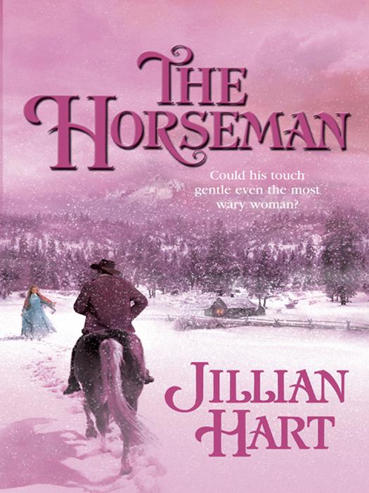 Jillian Hart The Horseman jillian hart every kind of heaven