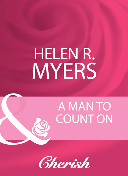 Helen Myers R. A Man To Count On helen myers r a holiday to remember