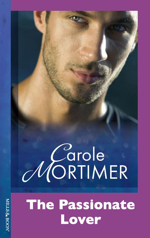 Carole Mortimer The Passionate Lover carole mortimer romance of a lifetime