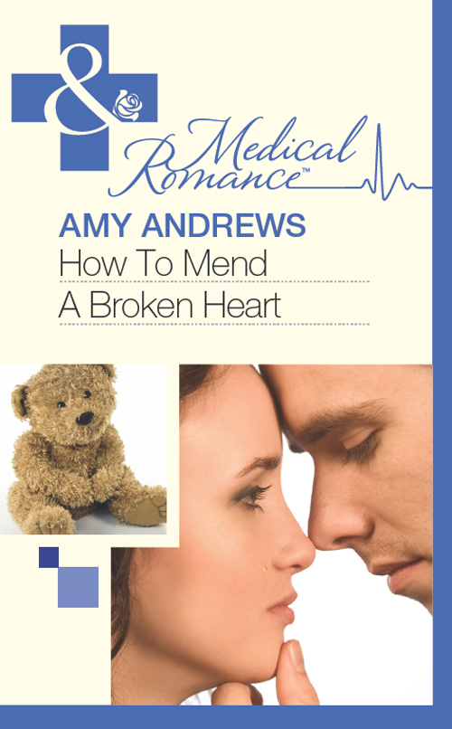Amy Andrews How To Mend A Broken Heart ginna gray a man apart