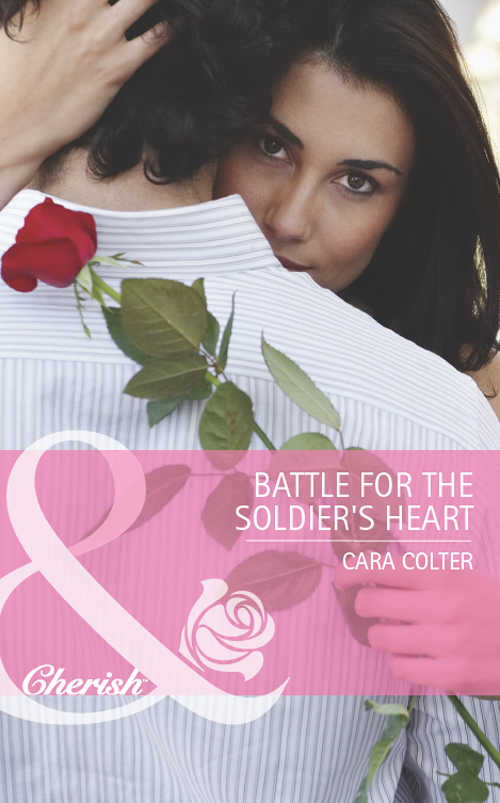 Cara Colter Battle for the Soldier's Heart cara colter the wedding planner s big day