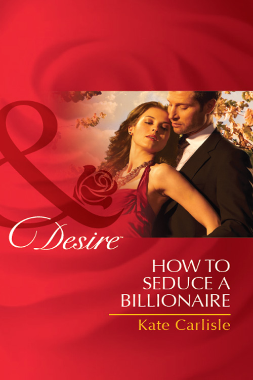 цена Kate Carlisle How to Seduce a Billionaire онлайн в 2017 году