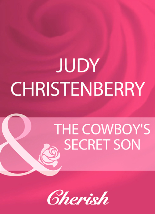 Judy Christenberry The Cowboy's Secret Son nick tasler domino the simplest way to inspire change