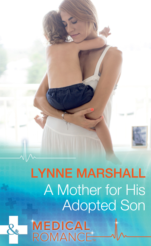 Lynne Marshall A Mother For His Adopted Son charismata and compassion