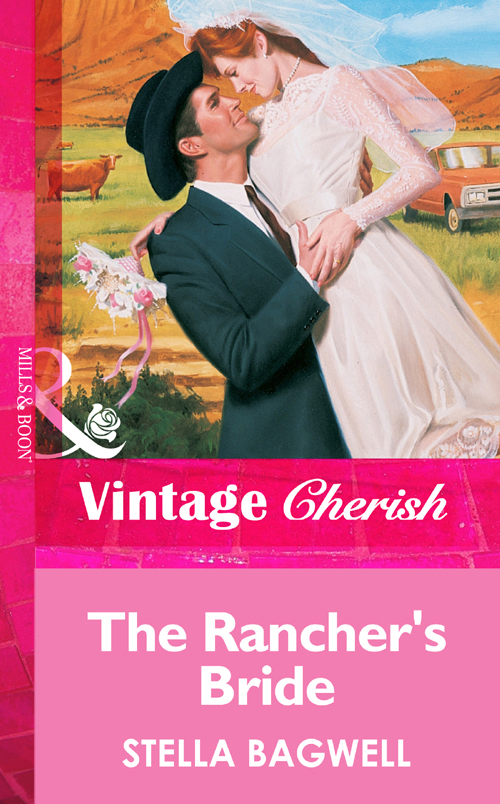Stella Bagwell The Rancher's Bride rosemary carter cowboy to the altar