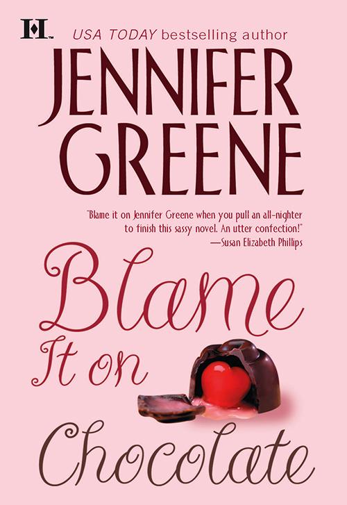Jennifer Greene Blame It on Chocolate blame it on anna