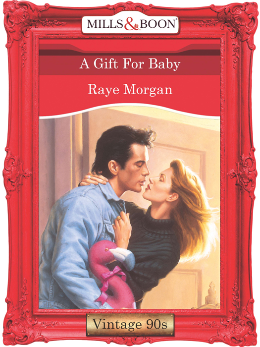 Raye Morgan A Gift For Baby