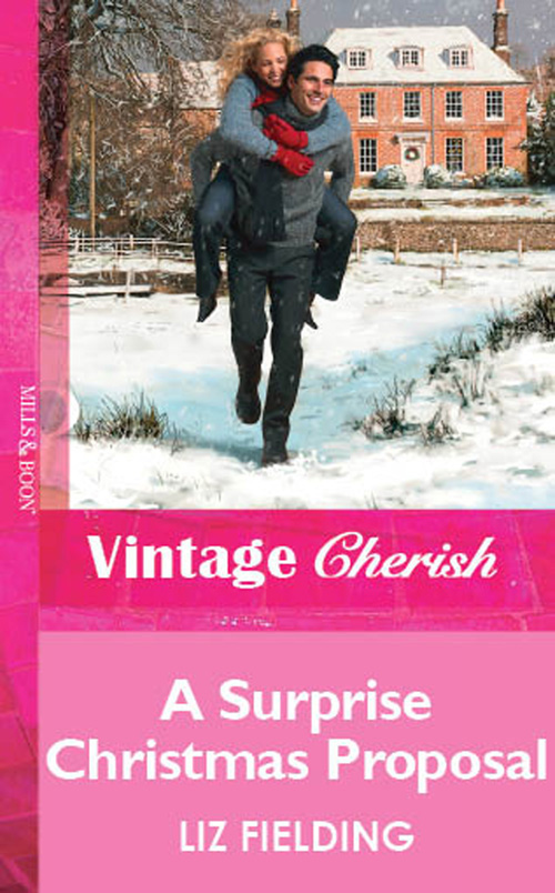 Liz Fielding A Surprise Christmas Proposal