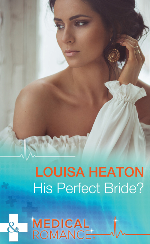 Louisa Heaton His Perfect Bride? платье to be bride платье