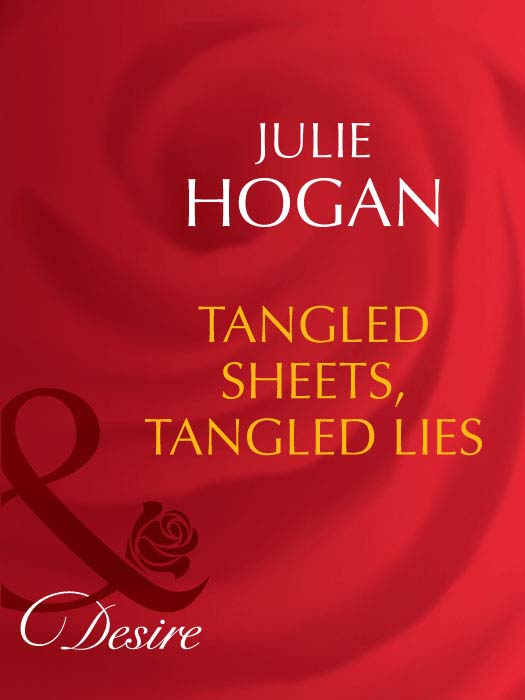 Julie Hogan Tangled Sheets, Tangled Lies julie hogan tangled sheets tangled lies