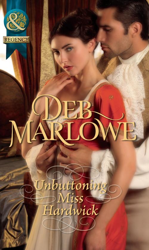 Deb Marlowe Unbuttoning Miss Hardwick buttoned