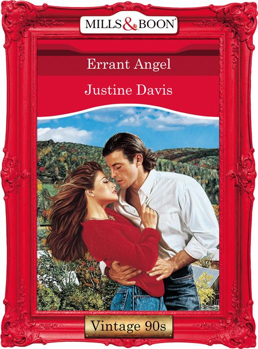 Justine Davis Errant Angel she s no angel