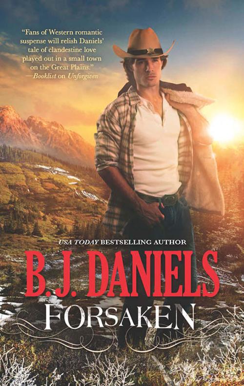 Forsaken ( B.J.  Daniels  )